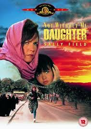 Not Without My Daughter 1991