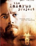 The Lazarus Project 2008