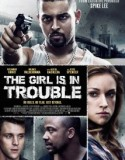 The Girl Is in Trouble 2015