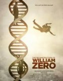 The Reconstruction of William Zero 2014