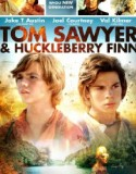 Tom Sawyer and Huckleberry Finn 2014