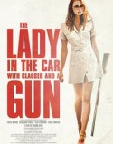 The Lady in the Car with Glasses and a Gun 2015