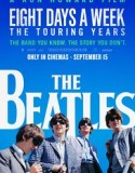 The Beatles: Eight Days a Week 2016