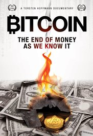 Bitcoin: The End of Money as We Know It 2015