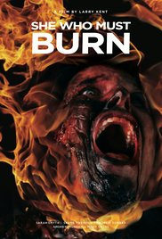 She Who Must Burn 2015