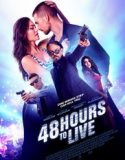 48 Hours to Live 2016