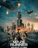 Maze Runner 3: The Death Cure 2018