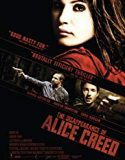 The Disappearance of Alice Creed 2009
