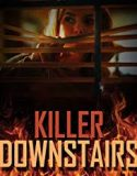 The Killer Downstairs 2019